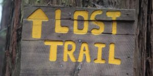 Signage saying lost trail